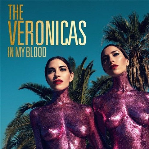 VERONICAS In My Blood (Personally Signed by The Veronicas) Limited CD SINGLE