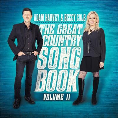 ADAM HARVEY AND BECCY COLE (Personally Signed Copy) Great Country Songbook Volume II