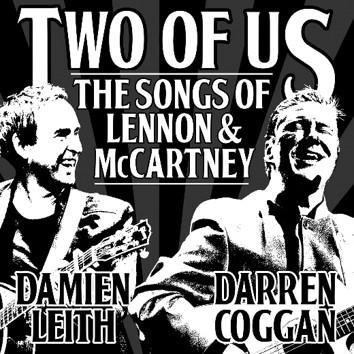 DAMIEN LEITH & DARREN COGGAN Two Of Us: Songs Of Lennon & Mccartney CD