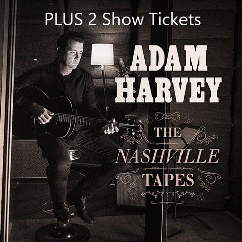 ADAM HARVEY The Nashville Tapes (PLUS 2 Show Tickets) Released 27 July CD