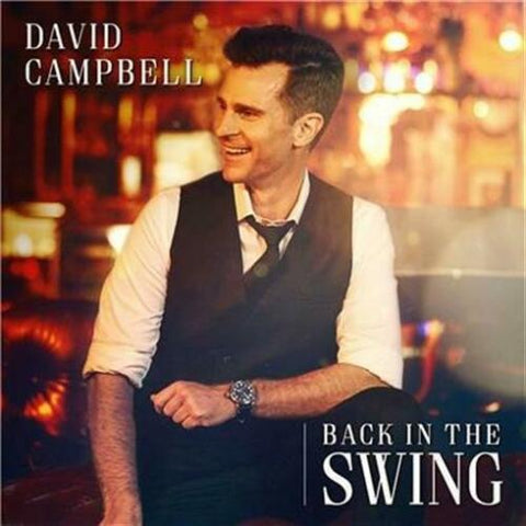 DAVID CAMPBELL Back In The Swing (Personally Signed by David) CD