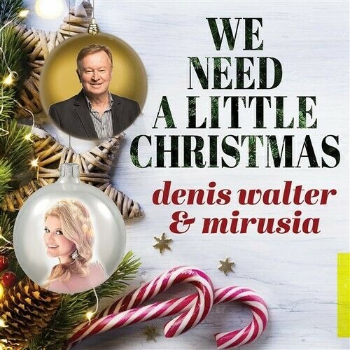 DENIS WALTER & MIRUSIA We Need A Little Christmas CD