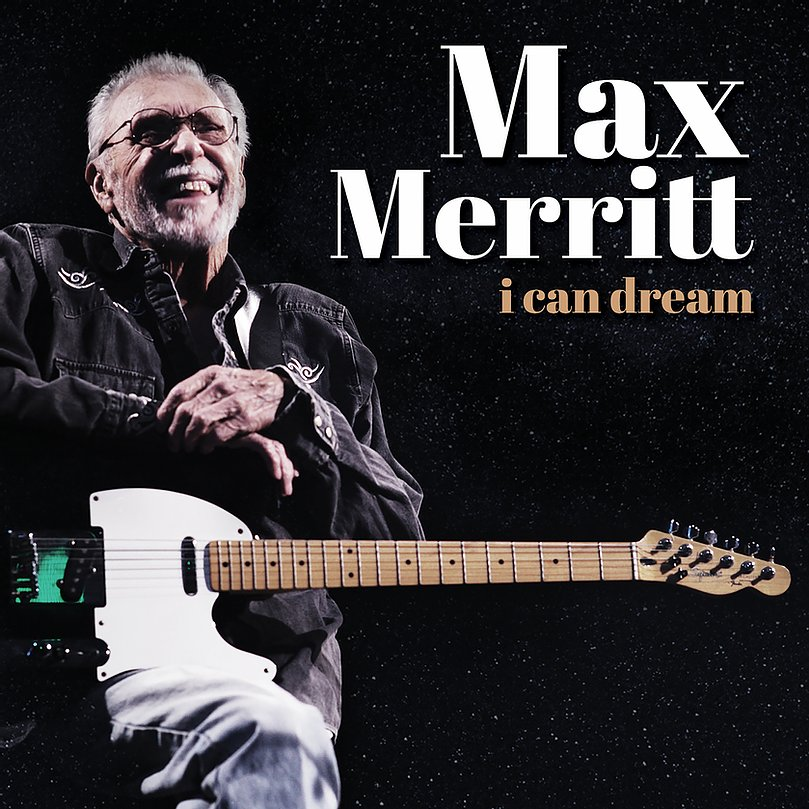 MAX MERRITT - I Can Dream CD