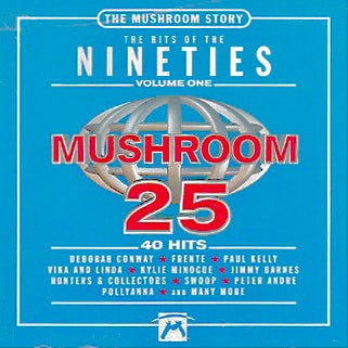 THE MUSHROOM STORY The Hits Of The Nineties Vol. 1 CD