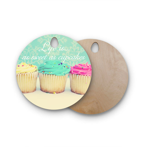 "Beth Engel ""Life Is As Sweet As Cupcakes"" Green Round Wooden Cutting Board"