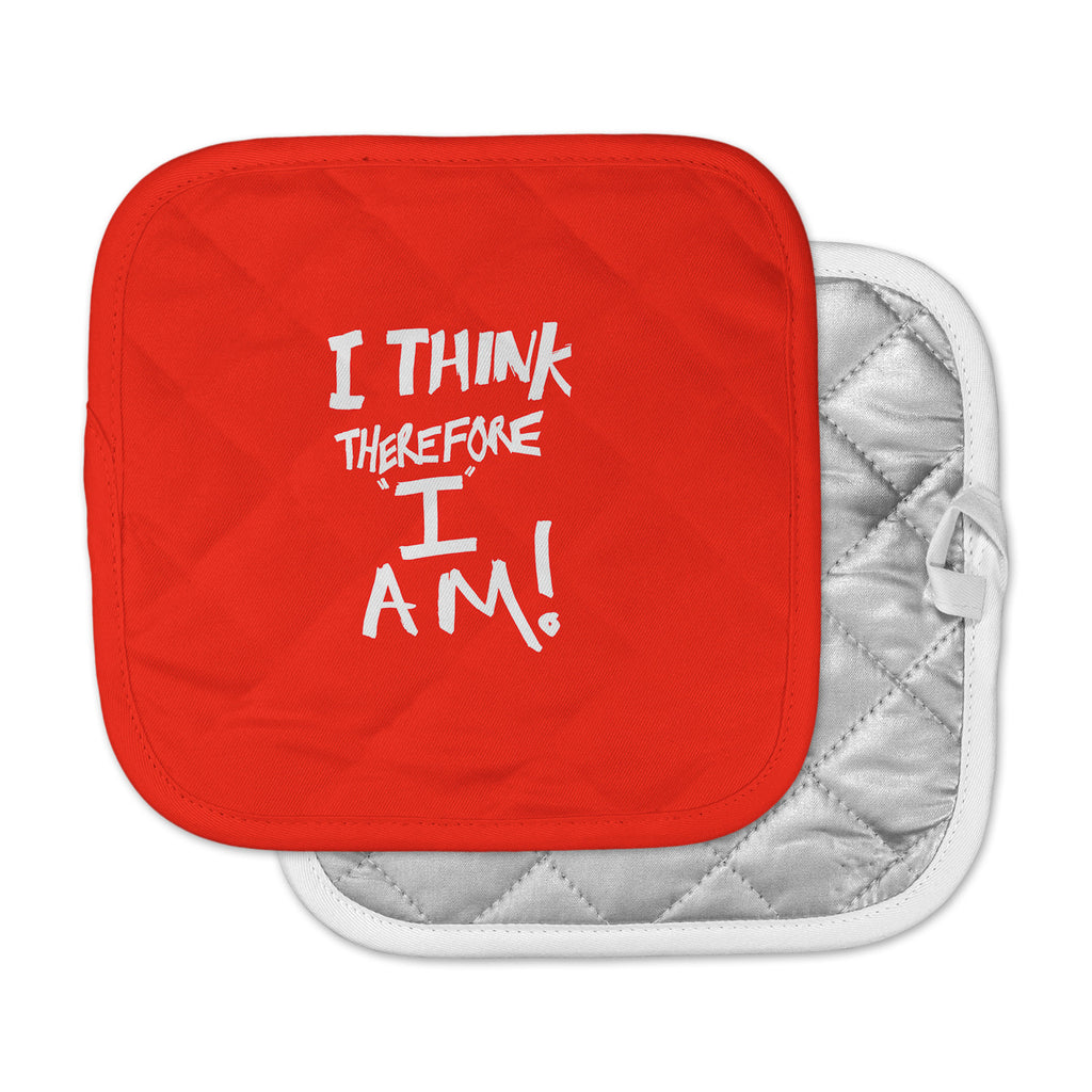 "Bruce Stanfield ""I Think, Therefore I Am RED"" White Typography Pot Holder"