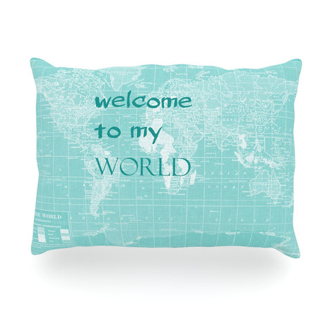 "Catherine Holcombe ""Welcome to my World Quote"" Oblong Pillow - KESS InHouse"