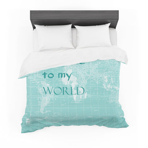 "Catherine Holcombe ""Welcome to my World Quote"" Featherweight Duvet Cover"