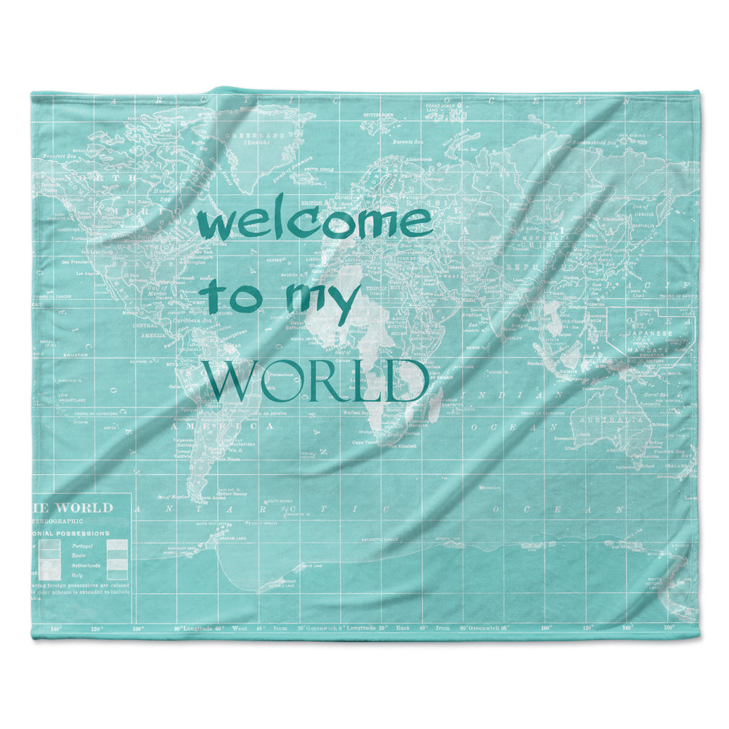 "Catherine Holcombe ""Welcome to my World Quote"" Fleece Throw Blanket"