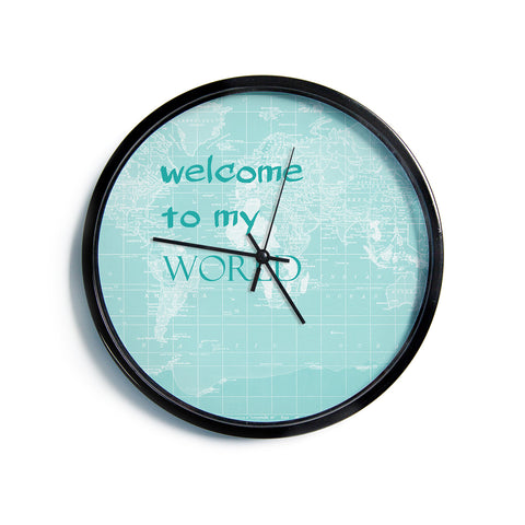 "Catherine Holcombe ""Welcome to my World Quote""  Modern Wall Clock"