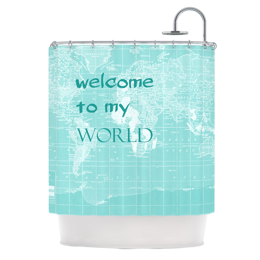 "Catherine Holcombe ""Welcome to my World Quote"" Shower Curtain - KESS InHouse"