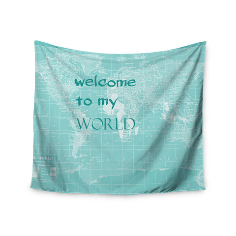 "Catherine Holcombe ""Welcome to my World Quote"" Wall Tapestry - KESS InHouse"