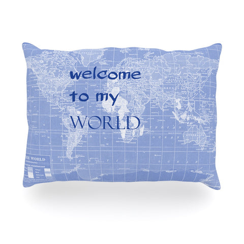 "Catherine Holcombe ""Welcome to my World Quote Indigo"" Oblong Pillow - KESS InHouse"