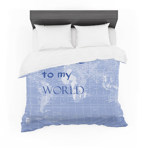 "Catherine Holcombe ""Welcome to my World Quote Indigo"" Featherweight Duvet Cover"