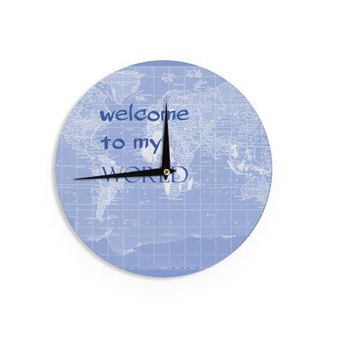 "Catherine Holcombe ""Welcome to my World Quote Indigo"" Wall Clock - KESS InHouse"