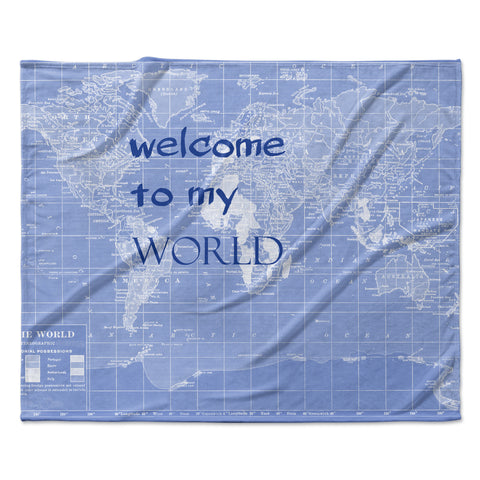 "Catherine Holcombe ""Welcome to my World Quote Indigo"" Fleece Throw Blanket"