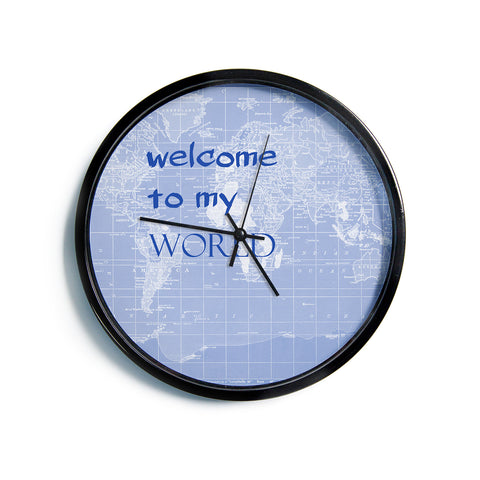 "Catherine Holcombe ""Welcome to my World Quote Indigo""  Modern Wall Clock"