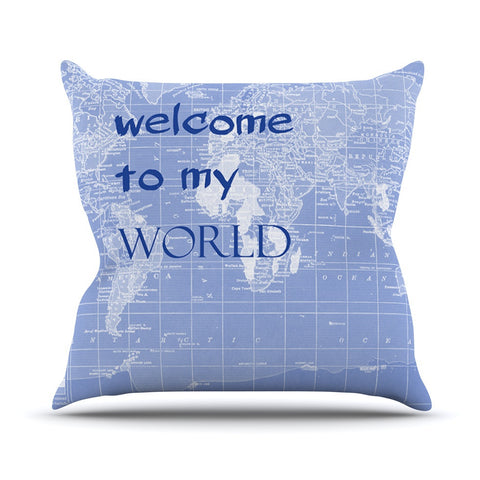 "Catherine Holcombe ""Welcome to my World Quote Indigo"" Outdoor Throw Pillow - KESS InHouse  - 1"