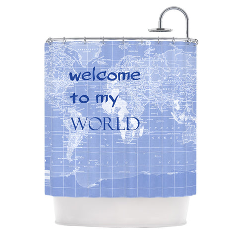 "Catherine Holcombe ""Welcome to my World Quote Indigo"" Shower Curtain - KESS InHouse"