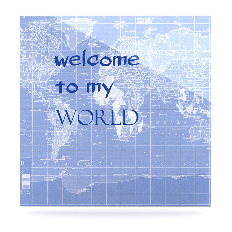 "Catherine Holcombe ""Welcome to my World Quote Indigo"" Luxe Square Panel - KESS InHouse  - 1"