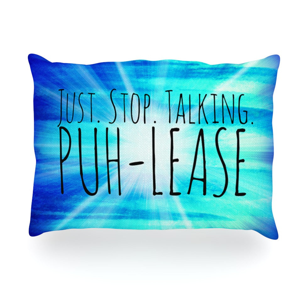 "Ebi Emporium ""Puh-lease"" Blue Aqua Oblong Pillow - KESS InHouse"