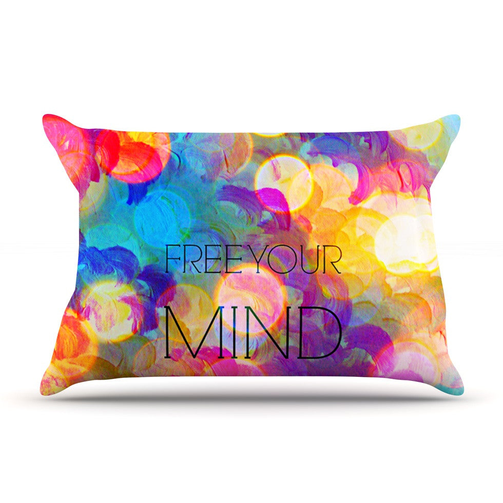 "Ebi Emporium ""Free Your Mind"" Rainbow Pillow Sham - KESS InHouse"
