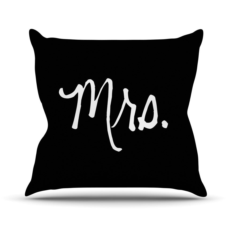 "KESS Original ""Mrs. - Black"" Couples Outdoor Throw Pillow - KESS InHouse  - 1"
