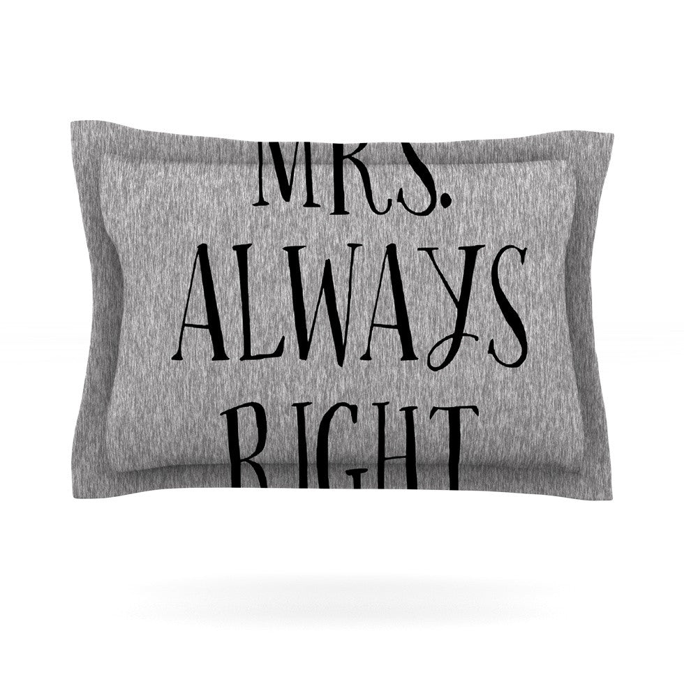 "KESS Original ""Mrs. Always Right"" Couples Pillow Sham - KESS InHouse  - 1"