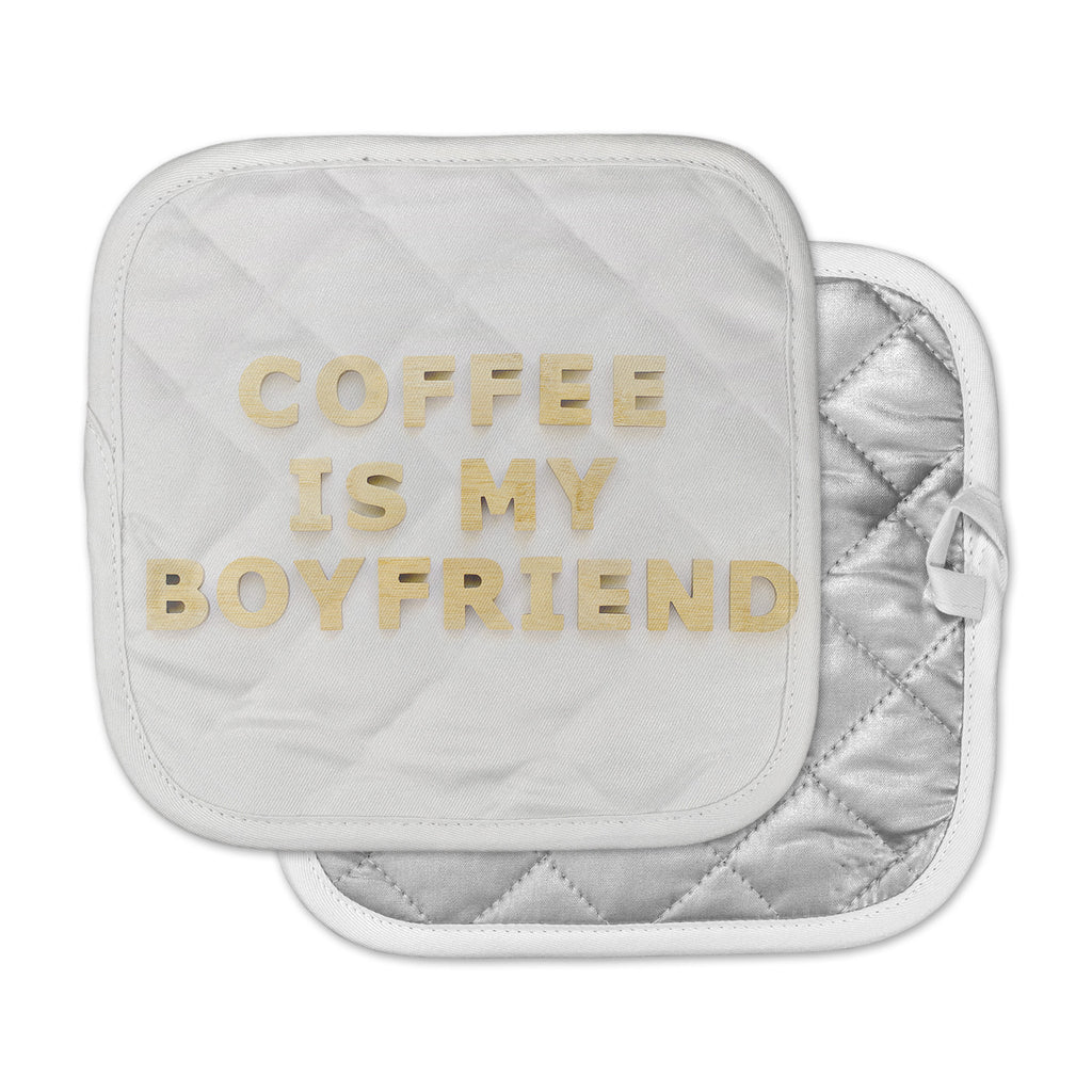 "Kristi Jackson ""Coffee Is My Boyfriend"" Typography Beige Pot Holder"