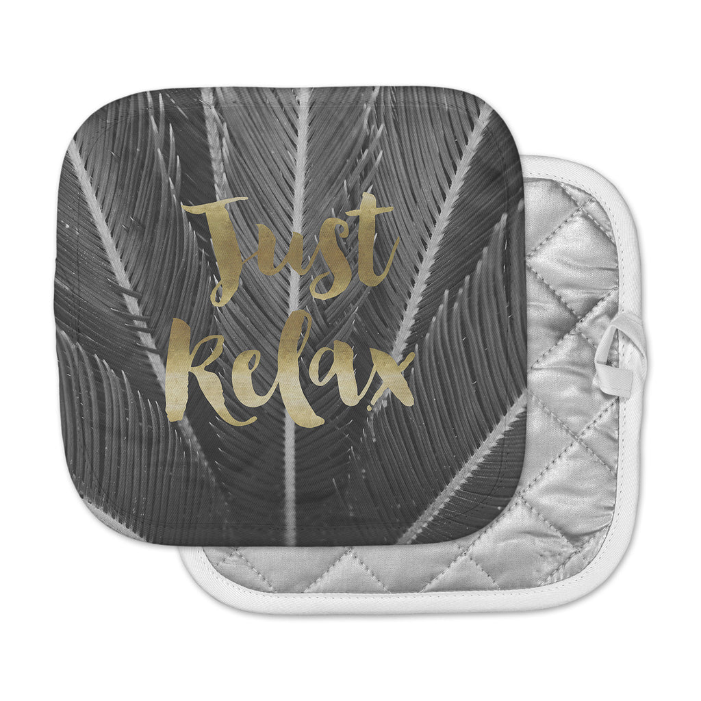 "Kristi Jackson ""Just Relax"" Gold Black Photography Pot Holder"