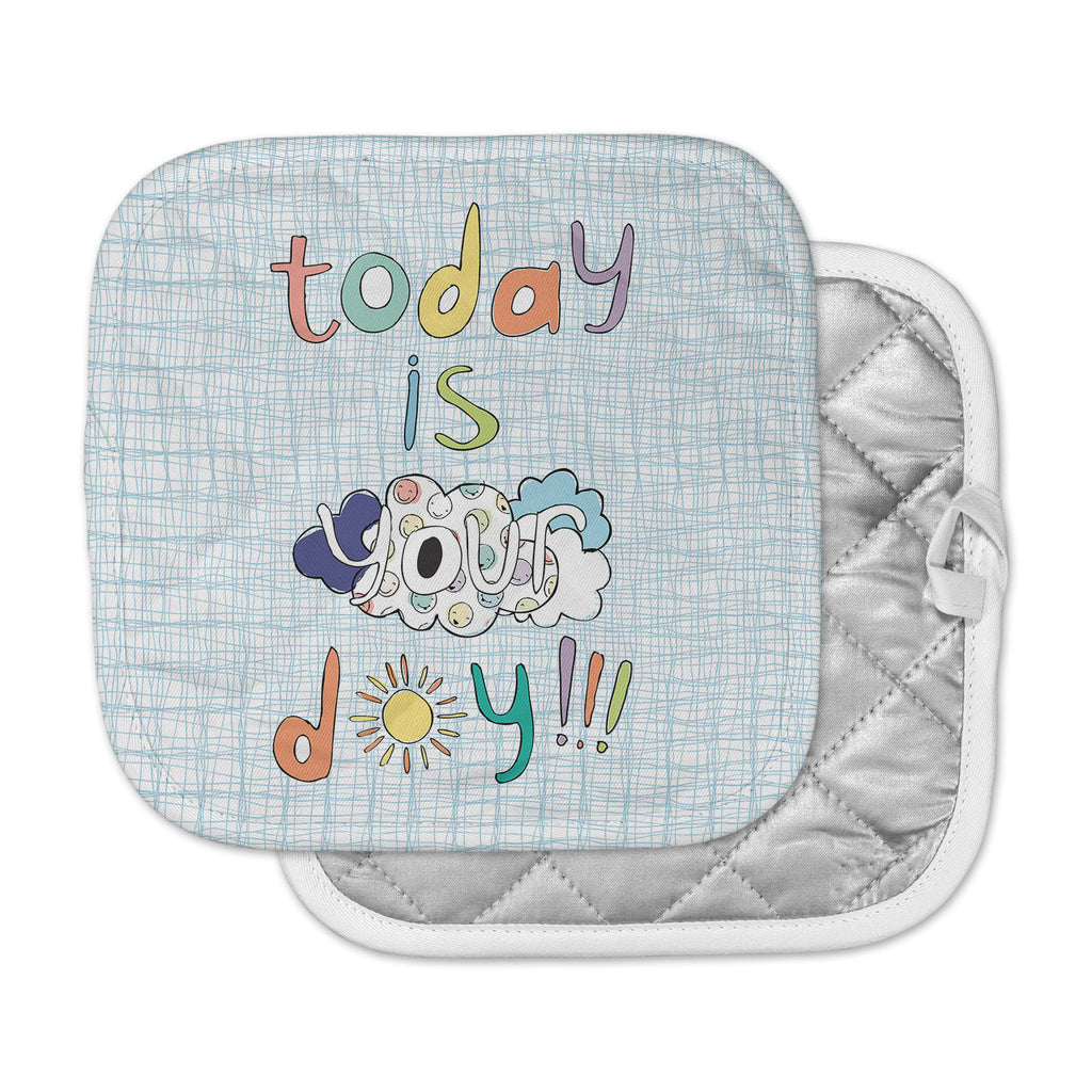 "MaJoBV ""Today Is Your Day"" Blue Cloud Pot Holder"