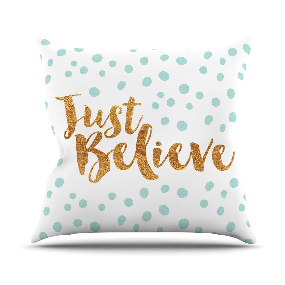 "Nick Atkinson ""Just Believe"" White Gold Outdoor Throw Pillow - KESS InHouse  - 1"