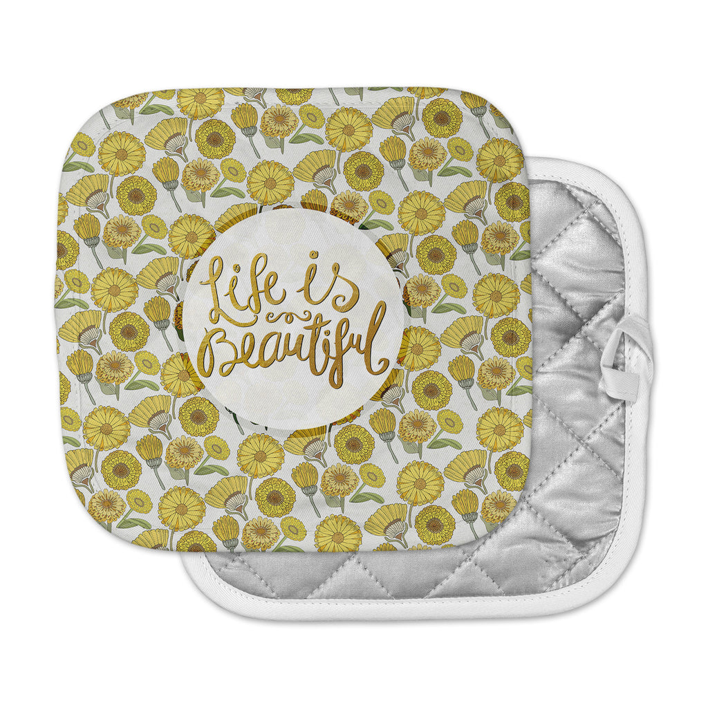 "Pom Graphic Design ""Life Is Beautiful"" Yellow Gold Typography Illustration Pot Holder"