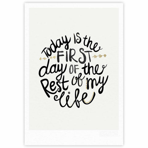 "Pom Graphic Design ""Today Is The First Day"" Black Gold Typography Illustration Fine Art Gallery Print"