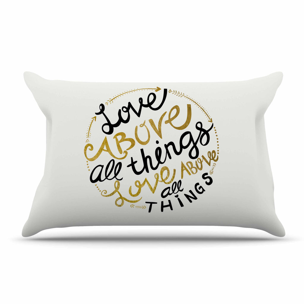 "Pom Graphic Design ""Love Above All Things"" Black Gold Vector Typography Pillow Sham"