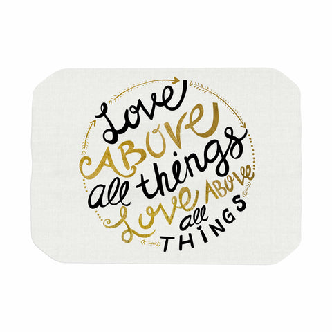 "Pom Graphic Design ""Love Above All Things"" Black Gold Vector Typography Place Mat"
