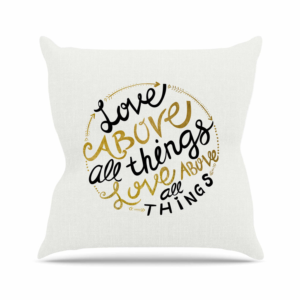"Pom Graphic Design ""Love Above All Things"" Black Gold Vector Typography Throw Pillow"