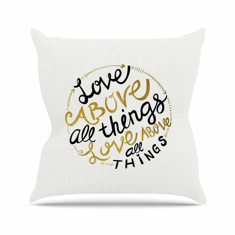 "Pom Graphic Design ""Love Above All Things"" Black Gold Vector Typography Outdoor Throw Pillow"