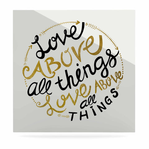 "Pom Graphic Design ""Love Above All Things"" Black Gold Vector Typography Luxe Square Panel"