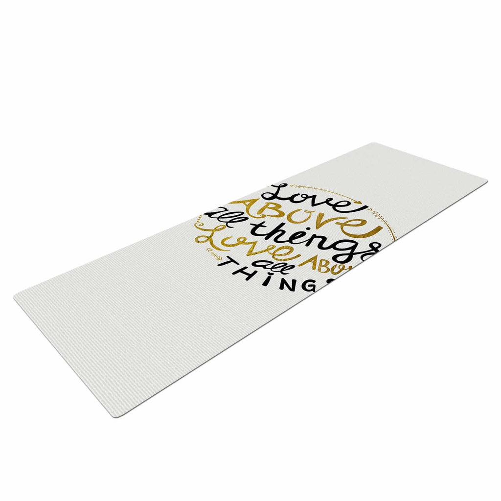 "Pom Graphic Design ""Love Above All Things"" Black Gold Vector Typography Yoga Mat"