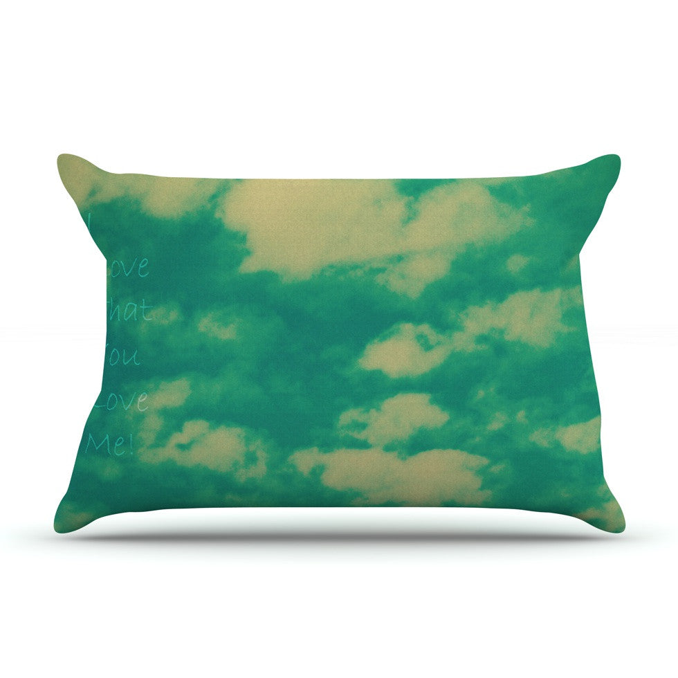 "Robin Dickinson ""I love that you love me"" Green Blue Pillow Sham - KESS InHouse"