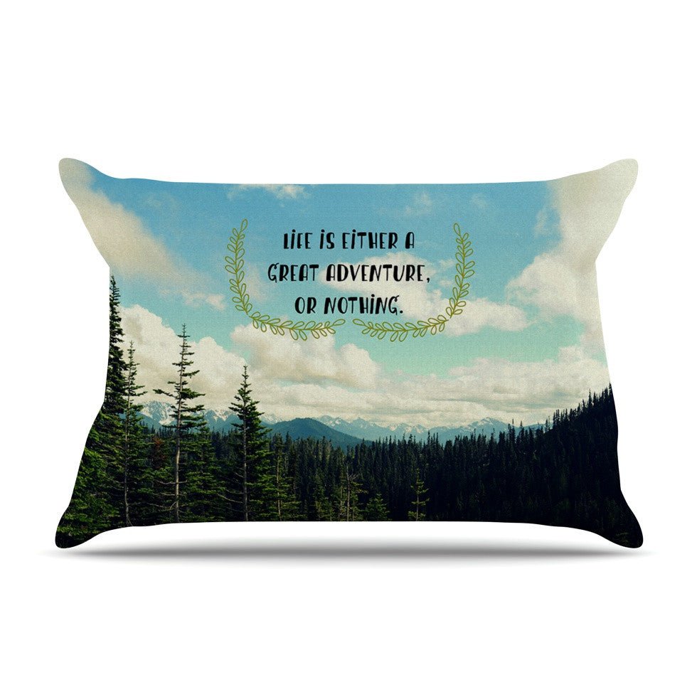 "Robin Dickinson ""Life Is..."" Landscape Typography Pillow Sham - KESS InHouse"