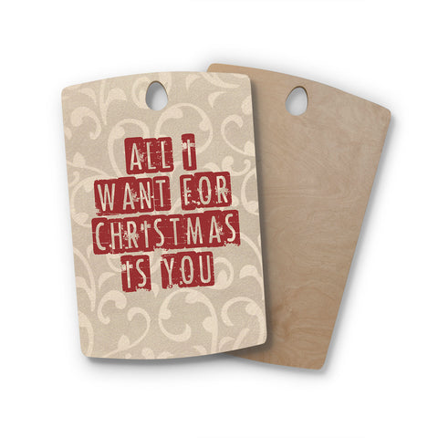 "Sylvia Cook ""All I Want For Christmas"" Holiday Rectangle Wooden Cutting Board"