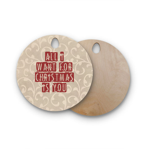 "Sylvia Cook ""All I Want For Christmas"" Holiday Round Wooden Cutting Board"
