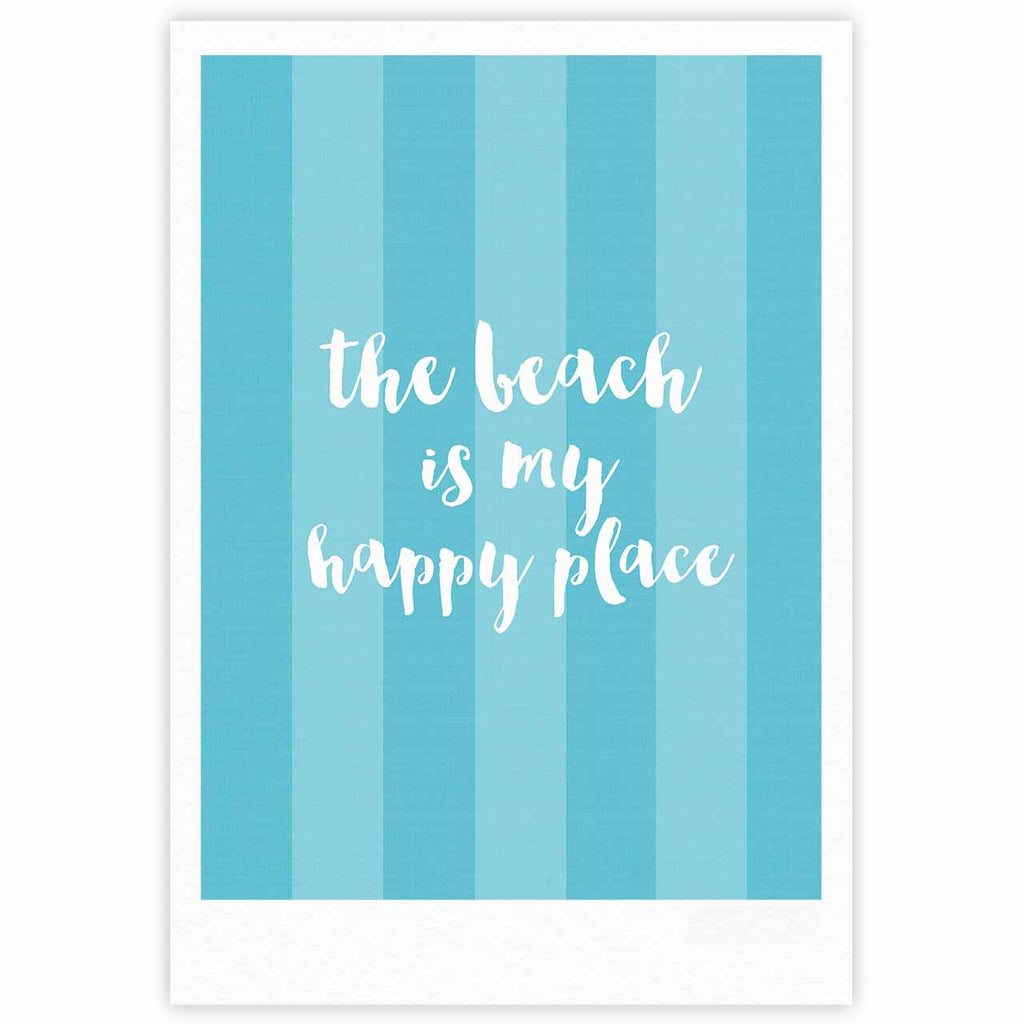 "Sylvia Cook ""Beach is My Happy Place - Blue"" Aqua Typography Fine Art Gallery Print - KESS InHouse"