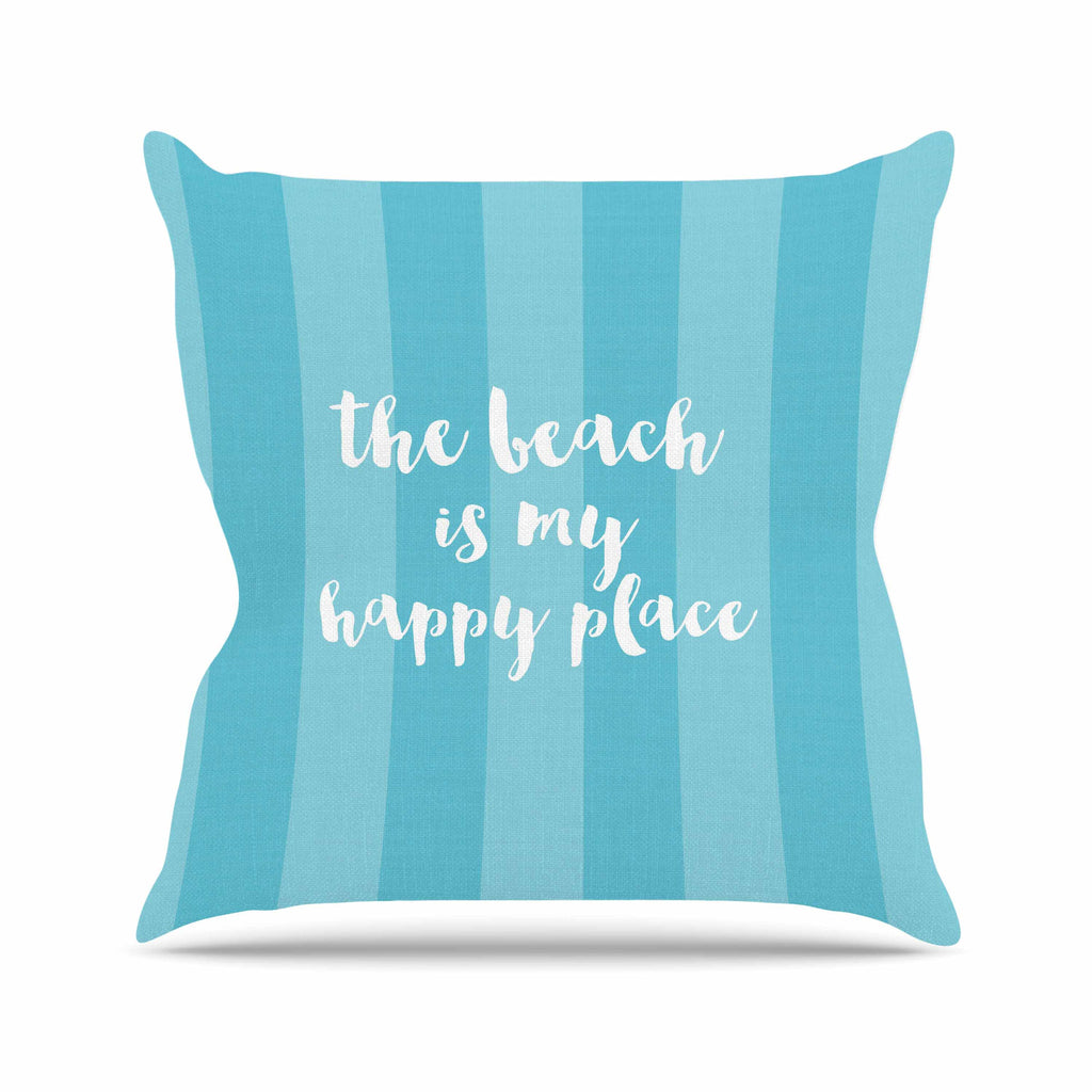 "Sylvia Cook ""Beach is My Happy Place - Blue"" Aqua Typography Outdoor Throw Pillow - KESS InHouse  - 1"