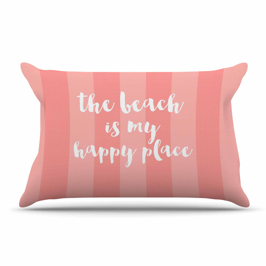 "Sylvia Cook ""Beach is My Happy Place - Coral"" Pink Typography Pillow Sham - KESS InHouse"