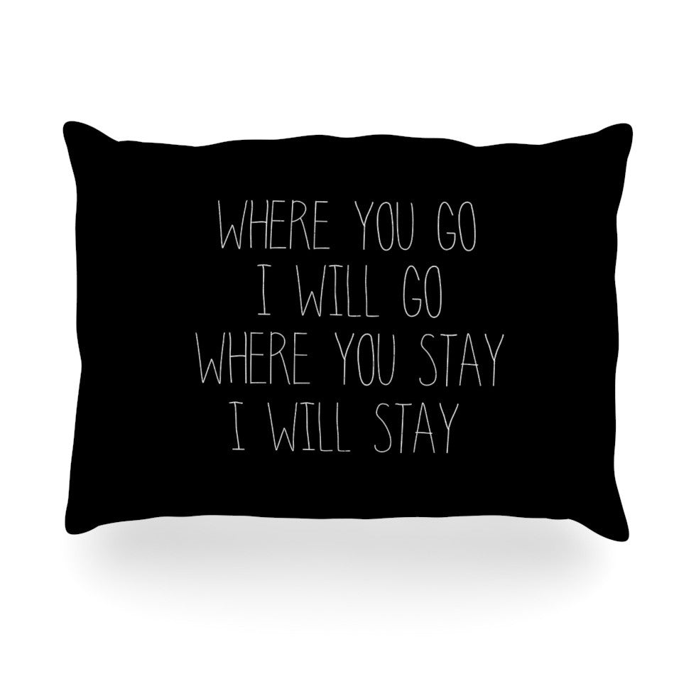 "Suzanne Carter ""Where You Go"" Typography Oblong Pillow - KESS InHouse"