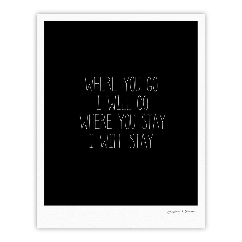 "Suzanne Carter ""Where You Go"" Typography Fine Art Gallery Print - KESS InHouse"