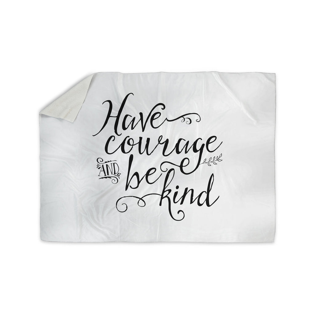 "Noonday Designs ""Have Courage And Be Kind"" Black White Sherpa Blanket - KESS InHouse  - 1"